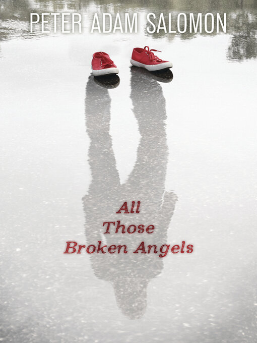 Title details for All Those Broken Angels by Peter Adam Salomon - Wait list